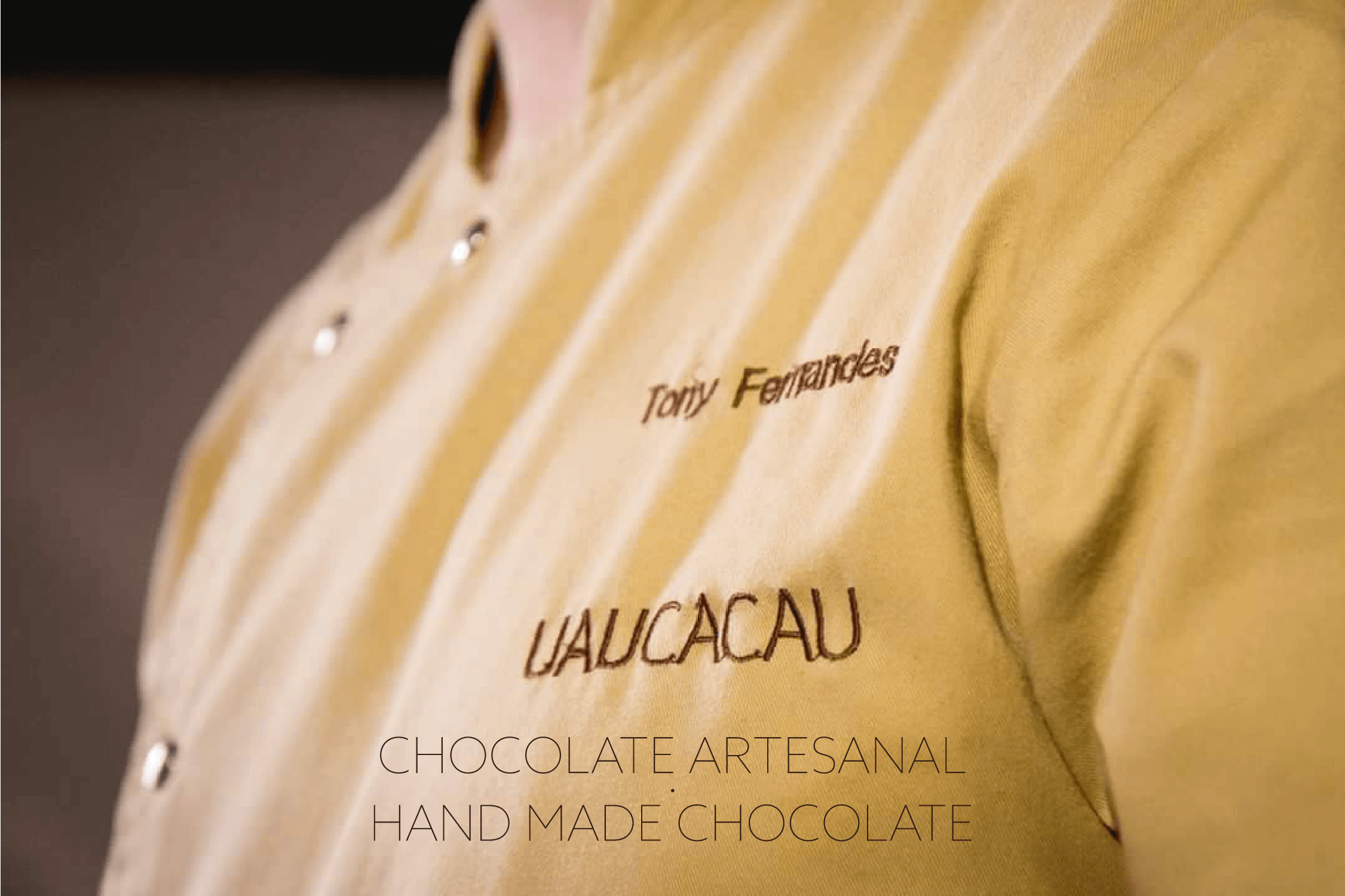 UAUCACAU by Tony Fernandes - Chocolate Artesanal - Handmade Chocolate